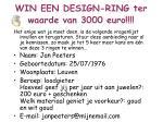 win een design ring ter waarde van 3000 euro