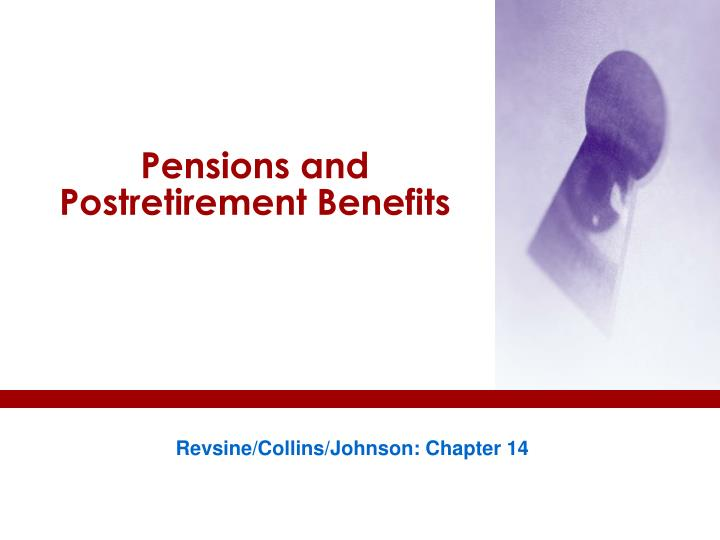 pensions and postretirement benefits n.