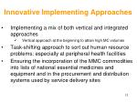 innovative implementing approaches