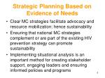 strategic planning based on evidence of needs