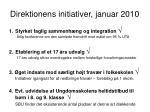 direktionens initiativer januar 2010