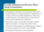 locally administered pension plans study commission