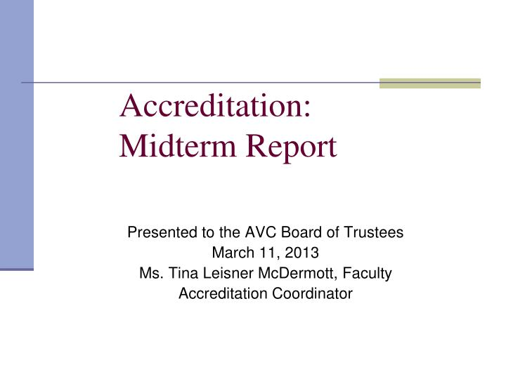 accreditation midterm report n.