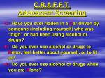 c r a f f t adolescent screening
