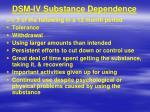 dsm iv substance dependence