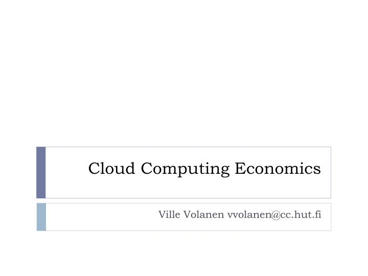 cloud computing economics n.