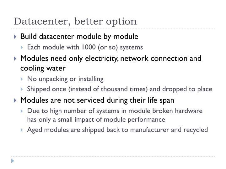Datacenter, better option