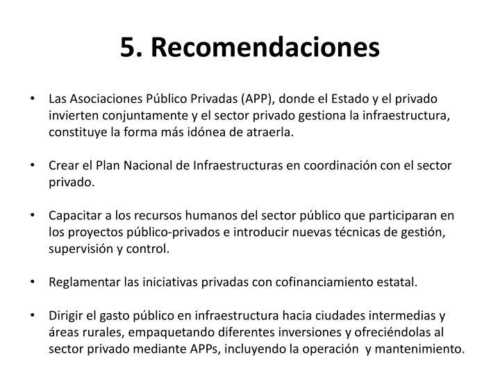 5. Recomendaciones