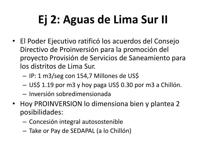 Ej 2: Aguas de Lima Sur II