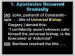 1 apostasies occurred gradually