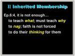 ii inherited membership