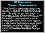 iii tendency toward compromise