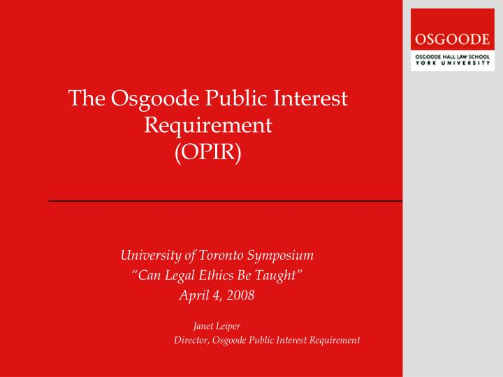the osgoode public interest requirement opir n.