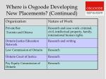where is osgoode developing new placements continued
