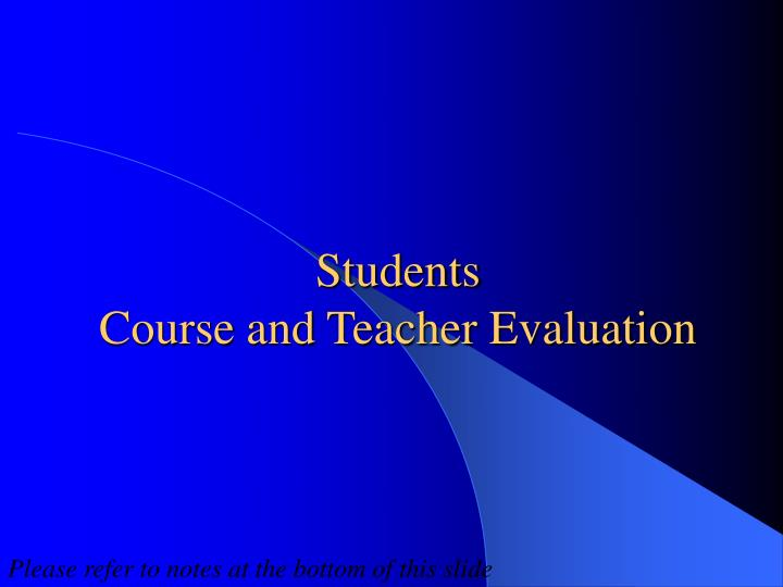 students course and teacher evaluation n.