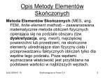 opis metody element w sko czonych