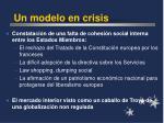 un modelo en crisis