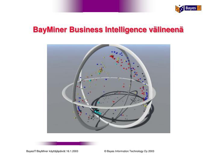 Bayminer business intelligence v lineen