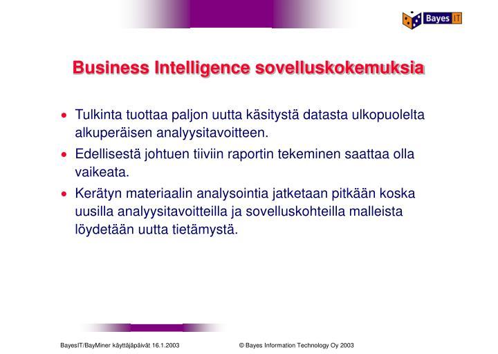 Business Intelligence sovelluskokemuksia