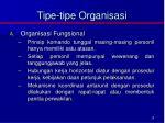 tipe tipe organisasi