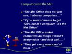 computers and the met