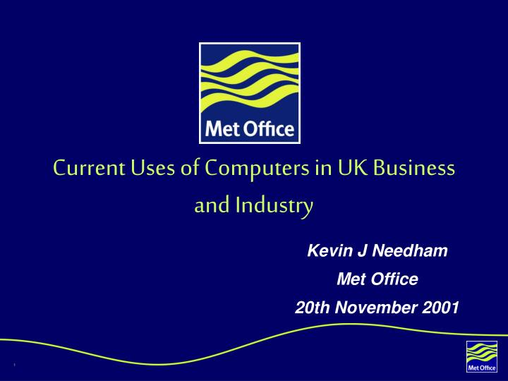 current uses of computers in uk business and industry n.