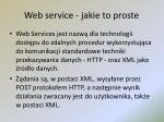 web service jakie to proste