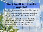 werk heeft intrinsieke waarde2