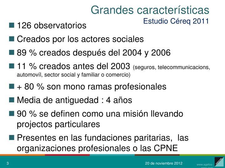 Grandes caracter sticas estudio c req 2011