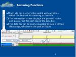 rostering functions