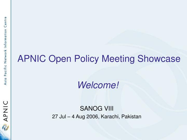 apnic open policy meeting showcase n.