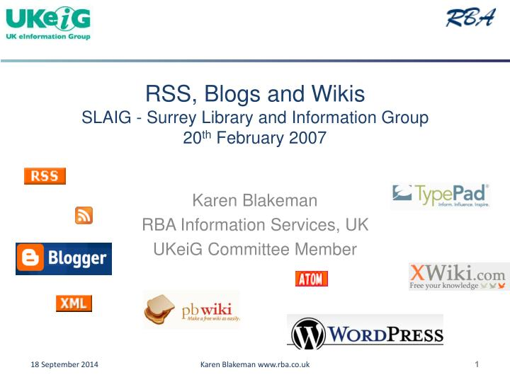 rss blogs and wikis slaig surrey library and information group 20 th february 2007 n.