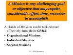 opms is the practical effective means to accomplish missions