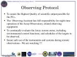 observing protocol