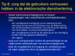 tip 8 zorg dat de gebruikers vertrouwen hebben in de elektronische dienstverlening2
