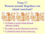 vraag 17 waarom noemde magelhaes een eiland vuureiland