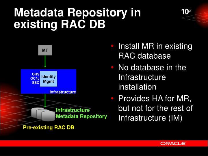 Metadata Repository in existing RAC DB