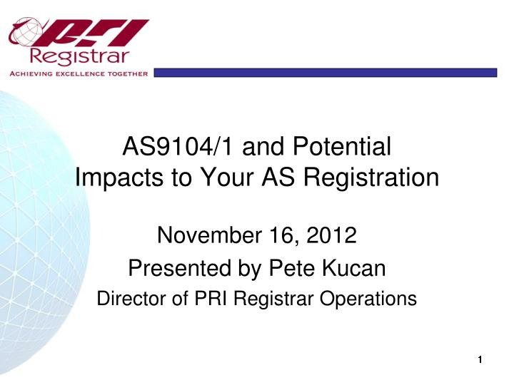 as9104 1 and potential impacts to your as registration n.