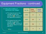 equipment fractions continued