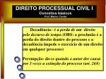 direito processual civil i conceitos b sicos prof marlon corr a2