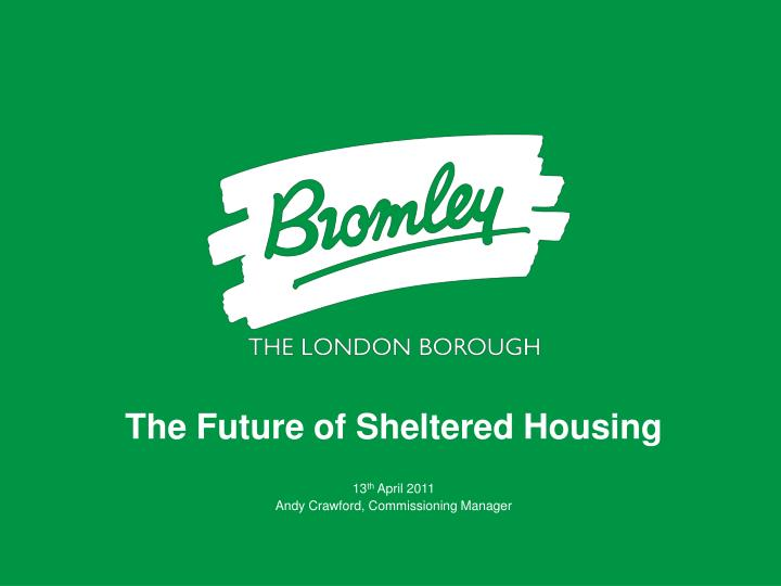 the future of sheltered housing n.
