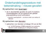 onderhandelingsprocedure met bekendmaking nieuwe gevallen2