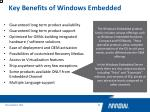 key benefits of windows embedded7