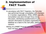 2 implementa tion of fact youth