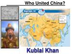 who united china