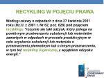 recykling w poj ciu prawa