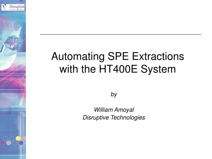 automating spe extractions with the ht400e system n.