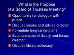 what is the purpose of a board of trustees meeting1