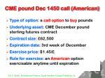 cme pound dec 1450 call american