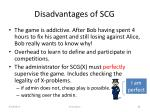 disadvantages of scg